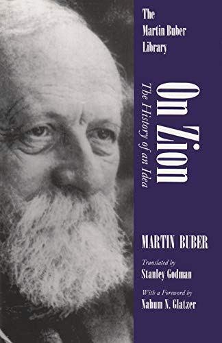 9780815604822: On Zion History of Idea: The History of an Idea (Martin Buber Library)