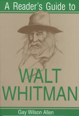 9780815604884: Reader's Guide to Walt Whitman (Reader's Guides)