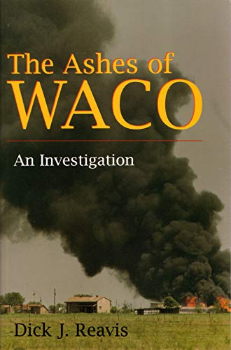 9780815605027: The Ashes of Waco: An Investigation