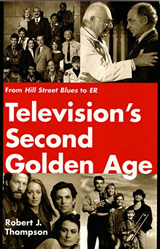 9780815605041: Television's Second Golden Age: From Hill Street Blues to ER (Television and Popular Culture)