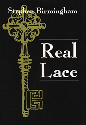 Real Lace (Irish Studies) (0815605099) by Stephen Birmingham