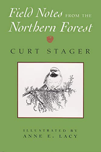 SIGNED Field Notes from the Northern Forest: Illustrated by Anne E. Lacy