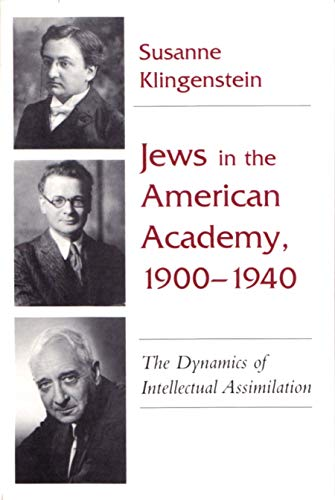 9780815605416: Jews in the American Academy, 1900-1940: The Dynamics of Intellectual Assimilation