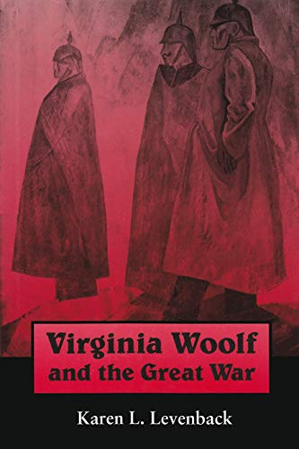 9780815605461: Virginia Woolf and the Great War (Syracuse Studies on Peace and Conflict Resolution)