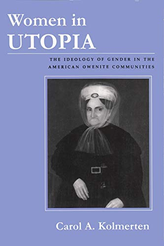 9780815605553: Women in Utopia: The Ideology of Gender in the American Owenite Communities