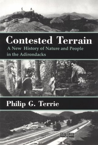 9780815605706: Contested Terrain: A New History of Nature and People in the Adirondacks