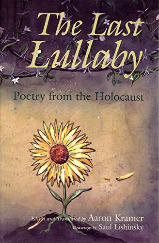 9780815605799: The Last Lullaby: Poetry from the Holocaust