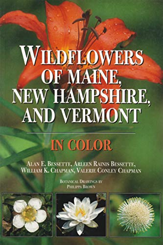 9780815605867: Wildflowers of Maine, New Hampshire, and Vermont in Color