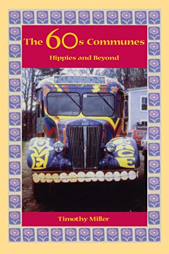 9780815606017: The 60's Communes: Hippies and Beyond