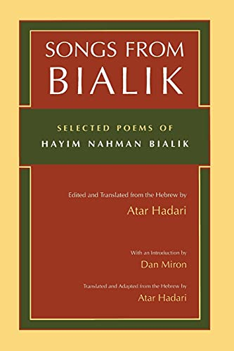 9780815606055: Songs from Bialik: Selected Poems of Hayim Nahman Bialik (Judaic Traditions in Literature, Music, and Art)