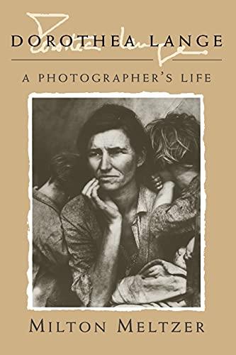 9780815606222: Dorothea Lange: A Photographer's Life