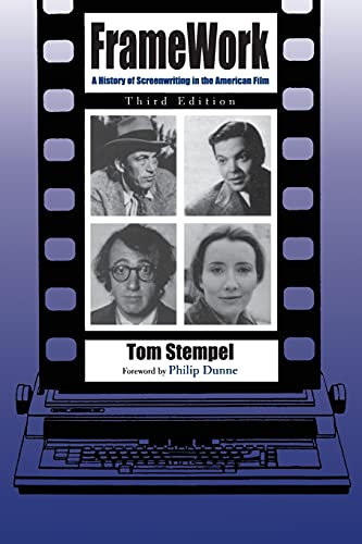 9780815606543: Framework: A History of Screenwriting in the American Film, Third Edition (Television and Popular Culture)