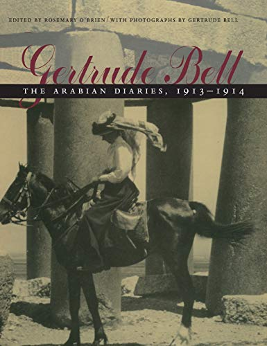 9780815606727: Gertrude Bell: The Arabian Diaries, 1913-1914