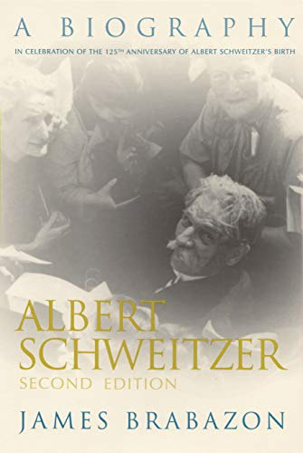 9780815606758: Albert Schweitzer: A Biography, Second Edition (Albert Schweitzer Library)