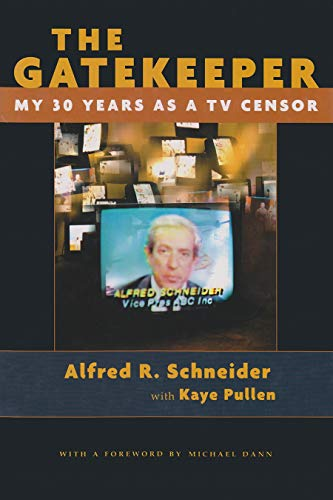 9780815606833: The Gatekeeper: My 30 Years as a TV Censor (Television and Popular Culture)