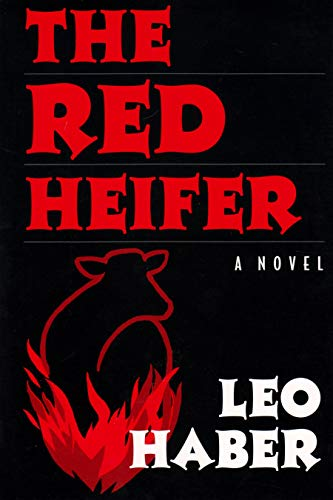 The Red Heifer : A Novel (New: Haber, Leo