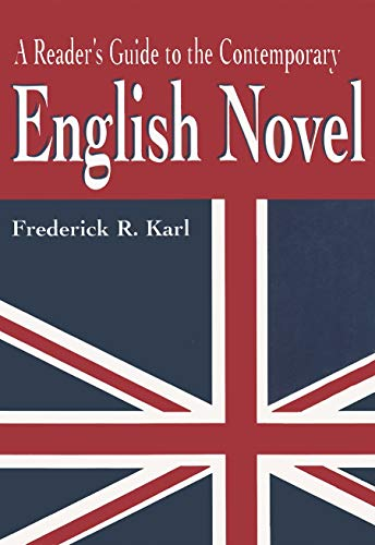 A Reader's Guide to the Contemporary English Novel (Reader's Guides) (0815606974) by Karl, Frederick