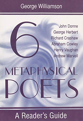 9780815606987: Six Metaphysical Poets: A Reader's Guide