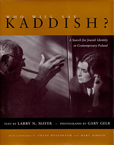 9780815607199: Who Will Say Kaddish?: A Search for Jewish Identity in Contemporary Poland (Judaic Traditions in Literature, Music and Art)