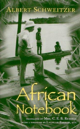 9780815607434: African Notebook (Albert Schweitzer Library)