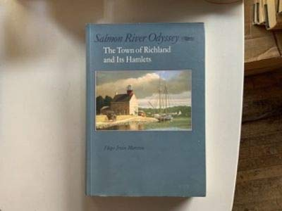 9780815607465: Salmon River Odyssey: The Town of Richland and Its Hamlets