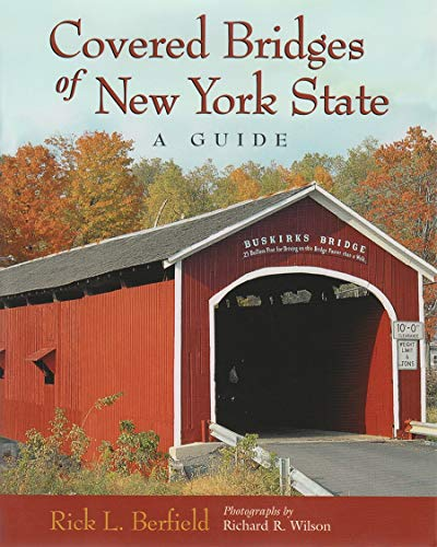 9780815607489: Covered Bridges of New York State: A Guide