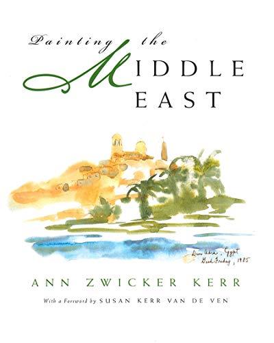 9780815607526: Painting the Middle East (Contemporary Issues in the Middle East)