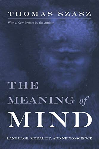 9780815607755: The Meaning of Mind: Language, Morality, and Neuroscience