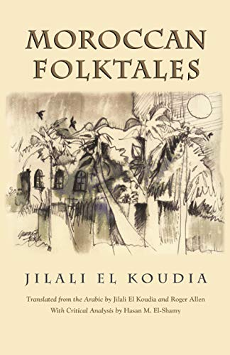 9780815607892: Moroccan Folktales (Middle East Literature In Translation)