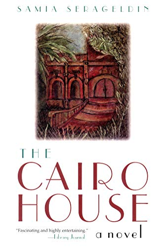 9780815607939: The Cairo House: A Novel (Arab American Writing)