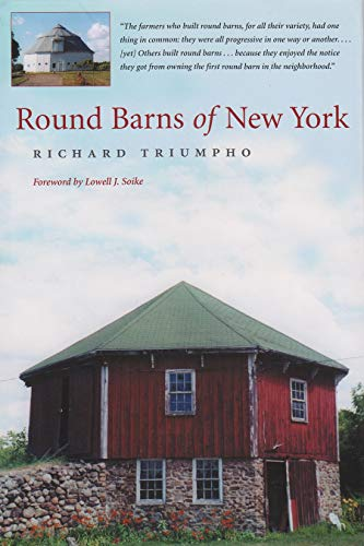 Round Barns of New York: Triumpho, Richard