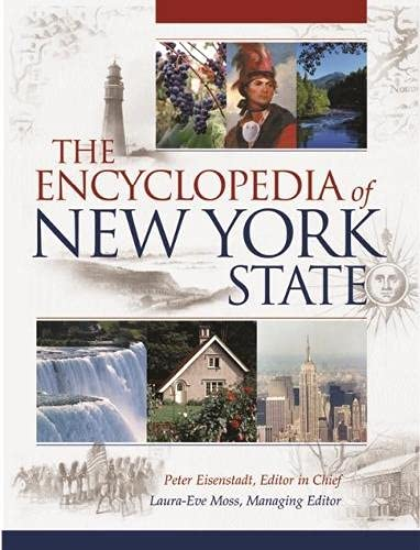 The Encyclopedia of New York State (Hardcover): Peter Eisenstadt