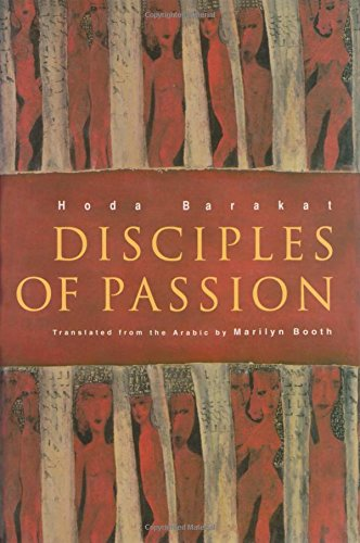 9780815608332: Disciples of Passion (Middle East Literature in Translation)