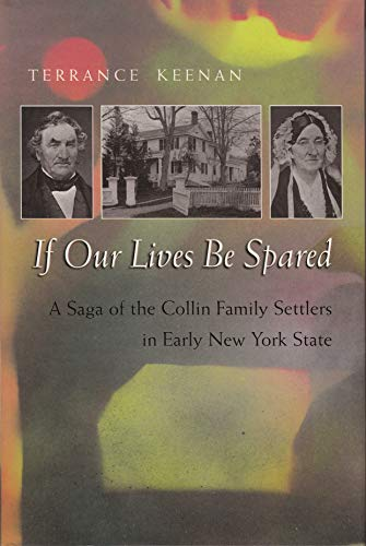 9780815608608: If Our Lives Be Spared: Three Generations of an American Family in Central New York
