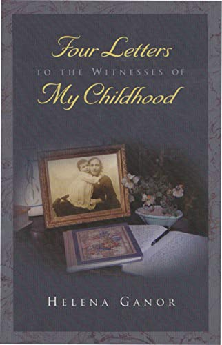 9780815608691: Four Letters to the Witnesses of My Childhood