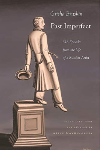9780815609018: Past Imperfect: 318 Episodes from the Life of a Russian Artist (Judaic Traditions in Literature, Music, and Art)