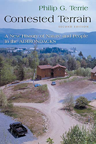 9780815609049: Contested Terrain: A New History of Nature and People in the Adirondacks