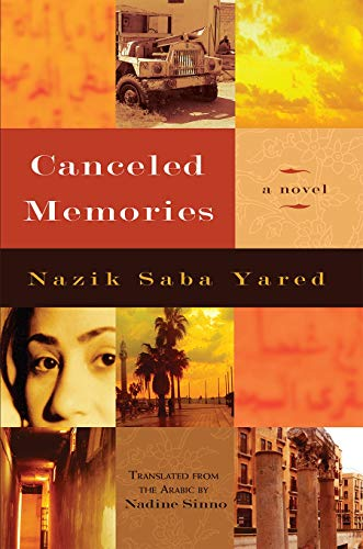 9780815609377: Canceled Memories: A Novel (Middle East Literature In Translation)