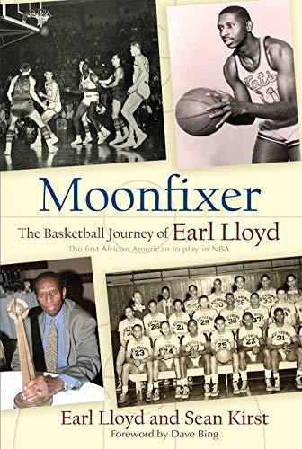 9780815609469: Moonfixer: The Basketball Journey of Earl Lloyd