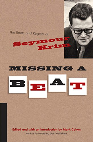 9780815609483: Missing a Beat: The Rants and Regrets of Seymour Krim (Judaic Traditions in Literature, Music, and Art)
