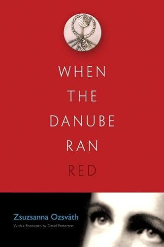 9780815609803: When the Danube Ran Red