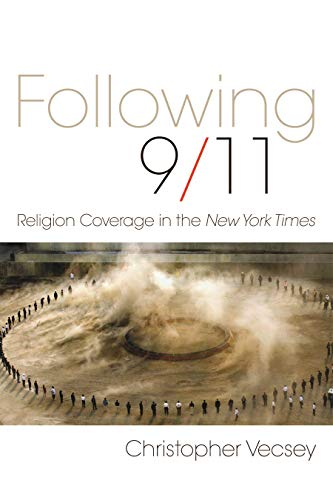 9780815609865: Following 9/11: Religion Coverage in the New York Times