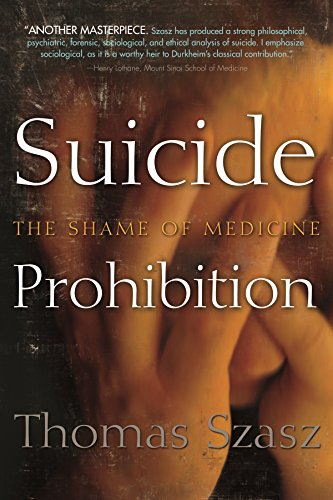 9780815609902: Suicide Prohibition: The Shame of Medicine