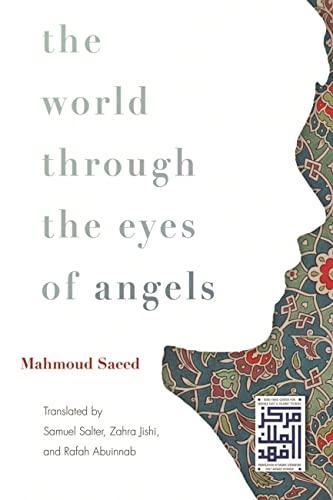 The World Through the Eyes of Angels: Saeed, Mahmoud