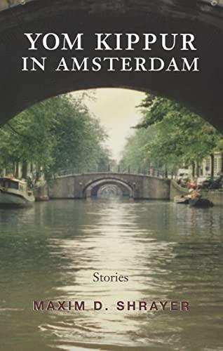 9780815609988: Yom Kippur in Amsterdam: Stories (Library of Modern Jewish Literature)