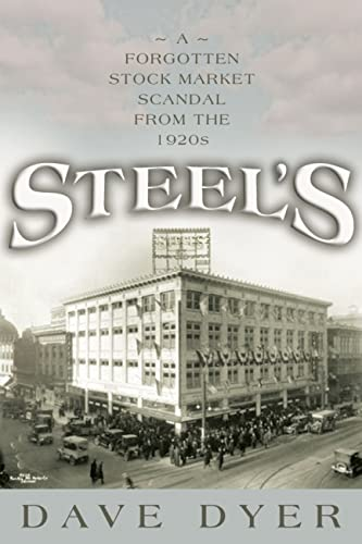 9780815610120: Steel's: A Forgotten Stock Market Scandal From the 1920s