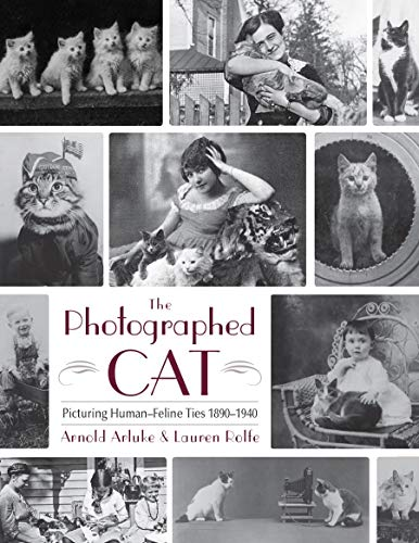 9780815610267: The Photographed Cat: Picturing Close Human-Feline Ties 1900-1940