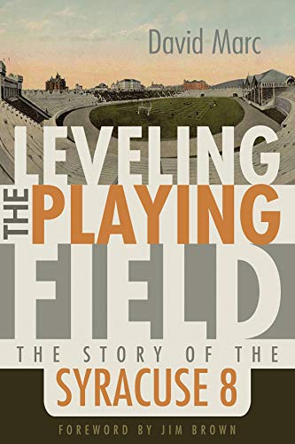 9780815610304: Leveling the Playing Field: The Story of the Syracuse Eight (Sports and Entertainment)