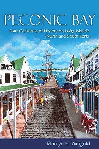 9780815610458: Peconic Bay: Four Centuries of History on Long Island's North and South Forks (New York State Series)