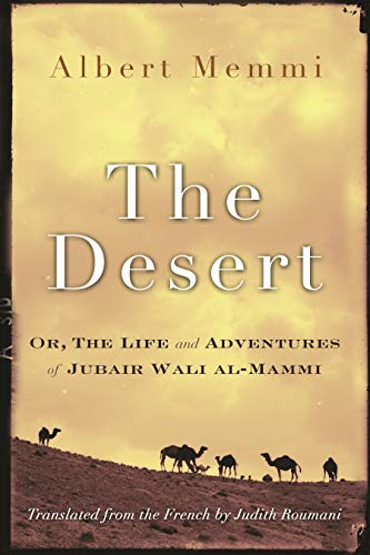 9780815610557: The Desert: Or, the Life and Adventures of Jubair Wali al-Mammi (Middle East Literature In Translation)